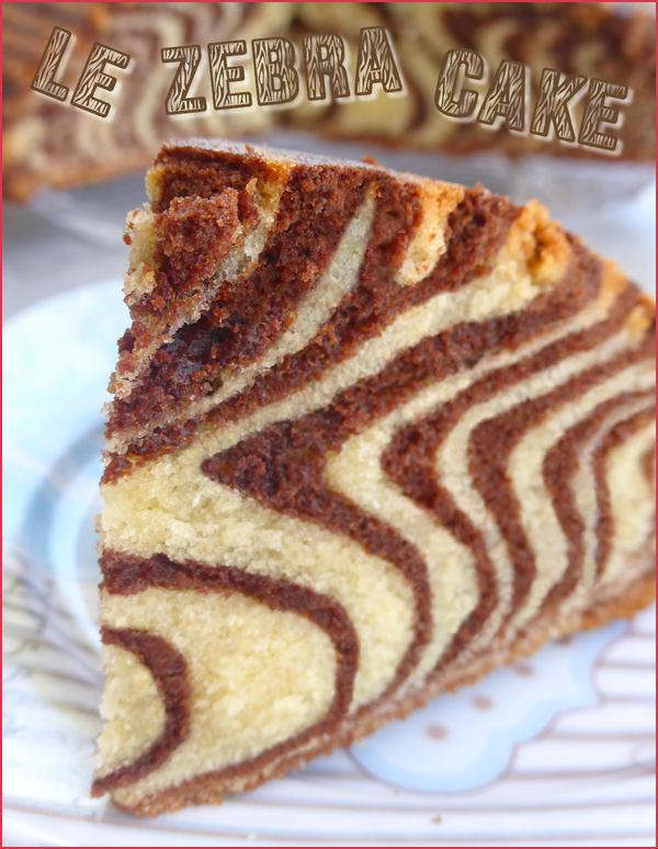 Gâteau tigré, zébré ou encore le zebra cake