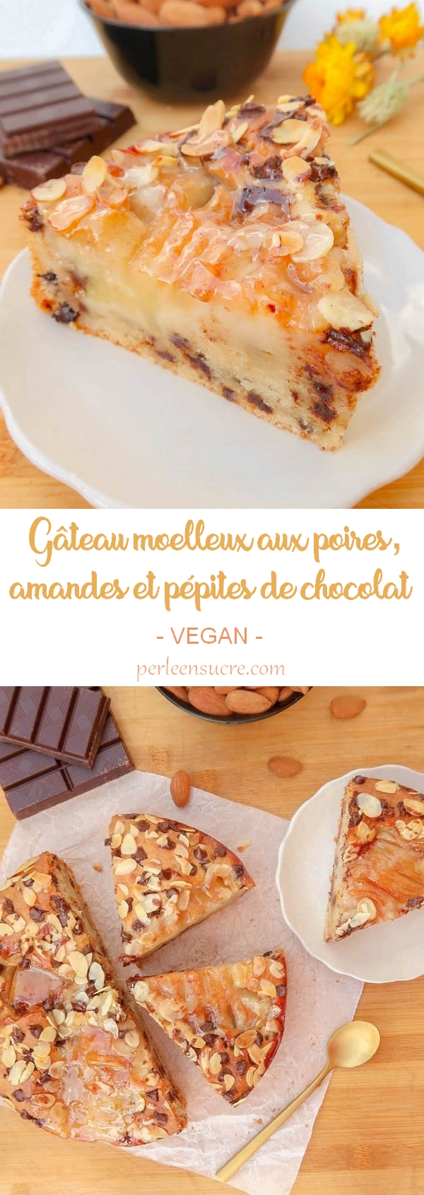 Gâteau moelleux aux poires, amandes et pépites de chocolat {vegan}